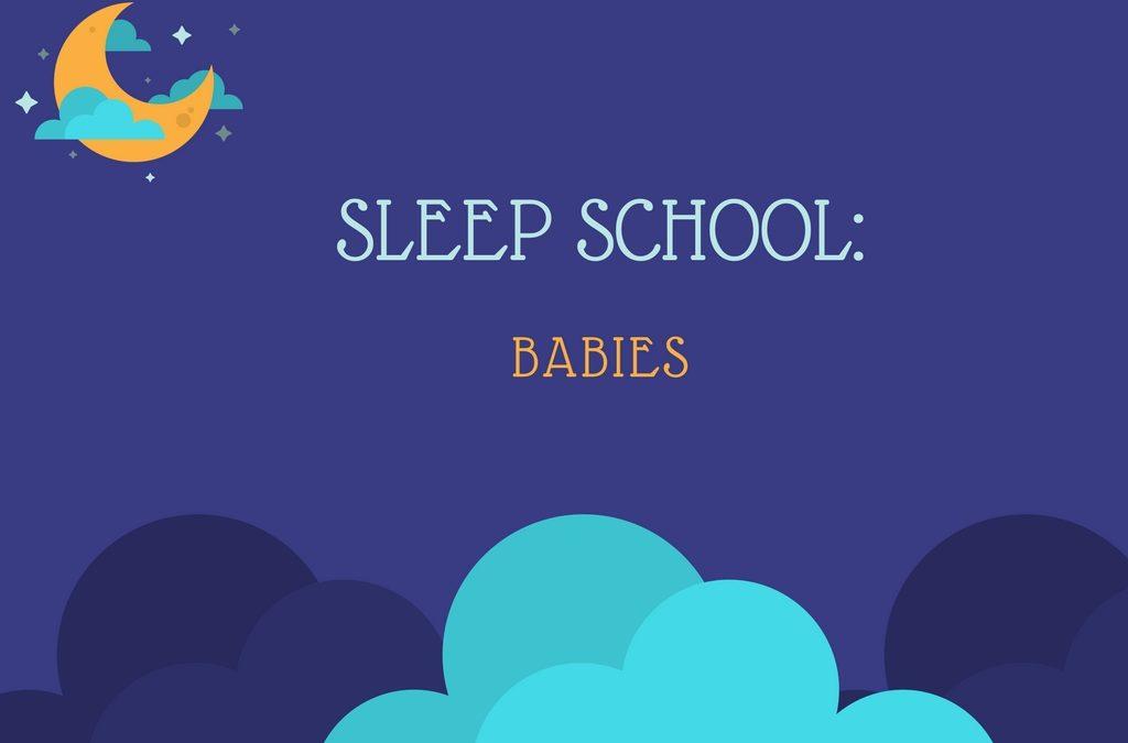 Sleep School: Babies