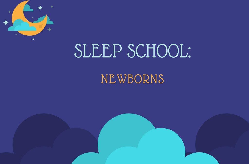 Sleep School: Newborns